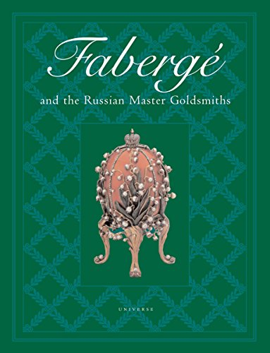 Faberge and the Russian Master Goldsmiths By Gerard Hill