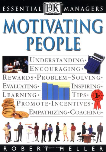 Motivating People By Robert Heller