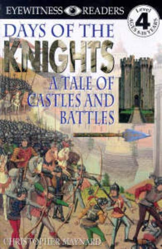 DK Readers L4: Days of the Knights By Christopher Maynard