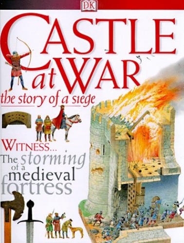 Castle at War: The Story of a Seige By Andrew Langley