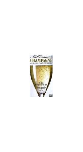 Millennium Champagne Guide By Tom Stevenson