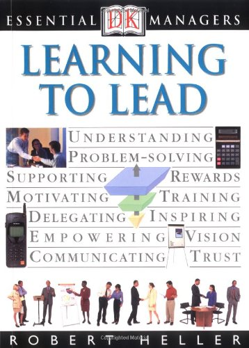 Learning to Lead By Robert Heller