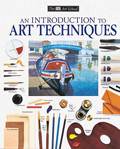 An Introduction to Art Techniques By DK
