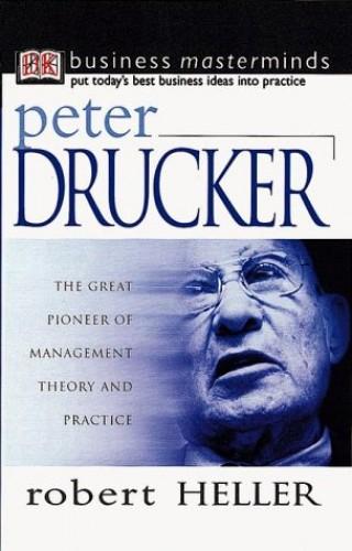 Peter Drucker By Robert Heller