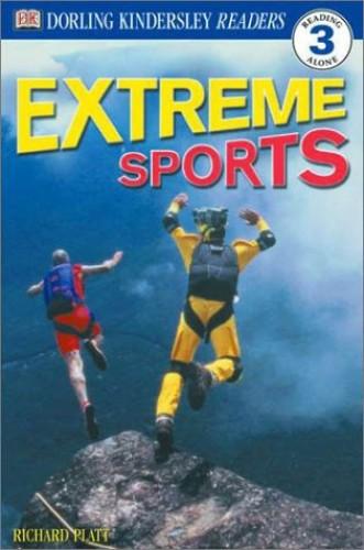 DK Readers L3: Extreme Sports von Richard Platt
