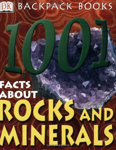 1,001 Facts about Rocks and Minerals By Sue Fuller