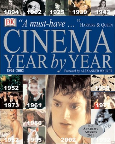 Cinema Year by Year (Revised 2002) By DK Publishing