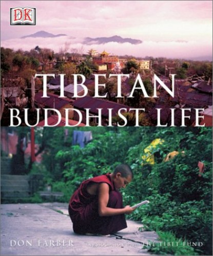 Tibetan Buddhist Life By Don Farber
