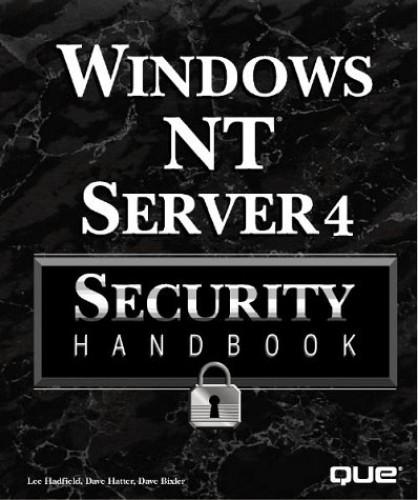 Windows NT Server Security Handbook By Que Development Group