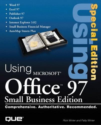 Using Microsoft Office By Rick Winter