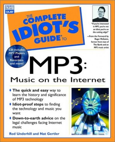 The Complete Idiot's Guide to Music on the Internet with MP3 By Nat Gertler