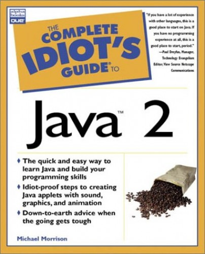 Complete Idiot's Guide to Java 2 By Michael Morrison