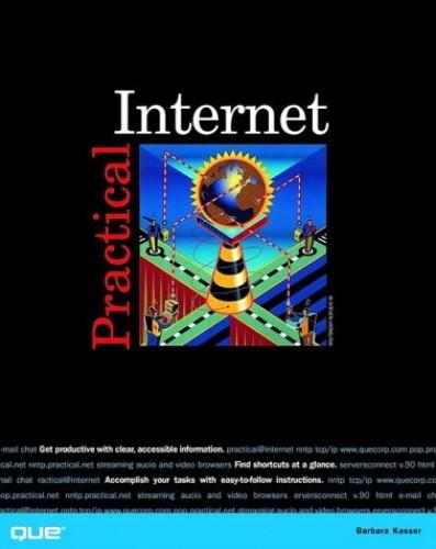 Practical Internet By Barbara Kasser
