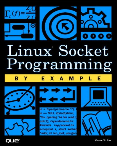 Linux Socket Programming by Example By Warren Gay