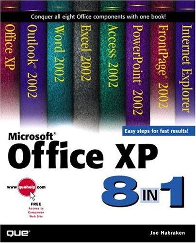 Microsoft Office XP 8-in-1 By Joe Habraken