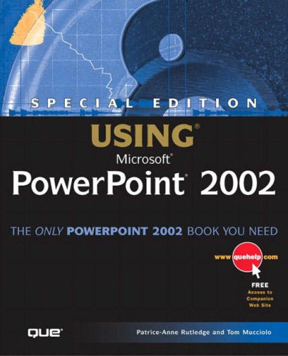 Special Edition Using Microsoft PowerPoint 2002 By Patrice-Anne Rutledge