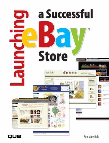Launching a Successful eBay Store By Ron Mansfield
