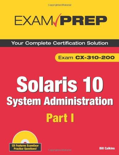 Solaris 10 System Administration Exam Prep By Bill Calkins