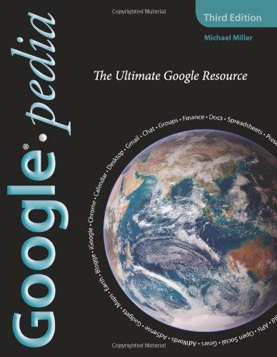 Googlepedia By Michael Miller