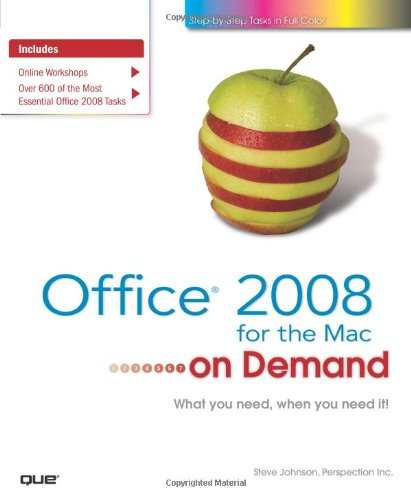 Office 2008 for the Mac on Demand By Steve Johnson