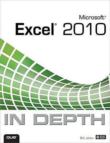 Microsoft Excel 2010 In Depth By Bill Jelen