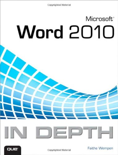 Microsoft Word 2010 In Depth By Faithe Wempen