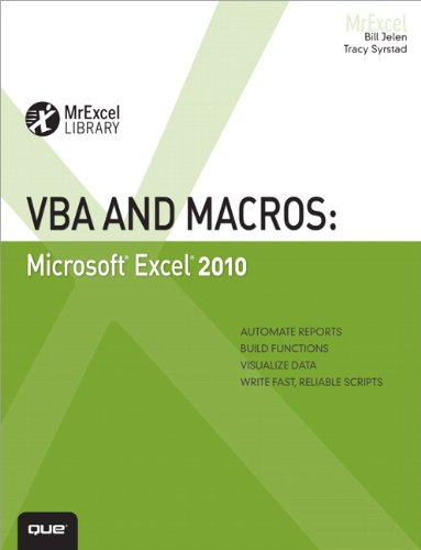 VBA and Macros: Microsoft Excel 2010 (MrExcel Library) By Bill Jelen