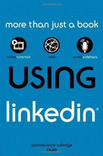 Using LinkedIn By Patrice-Anne Rutledge