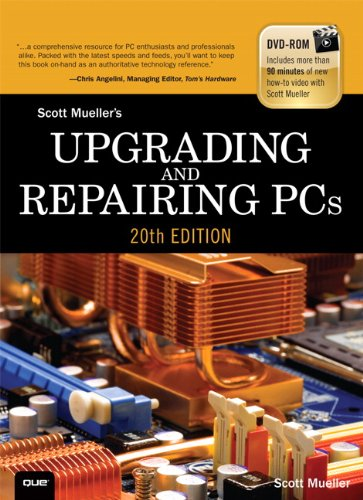 Upgrading and Repairing PCs (Upgrading & Repairing PC's (W/DVD)) By Scott Mueller