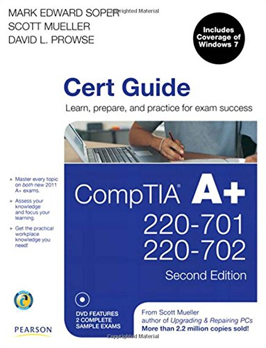 CompTIA A+ Cert Guide (220-701 and 220-702) by Mark Edward Soper
