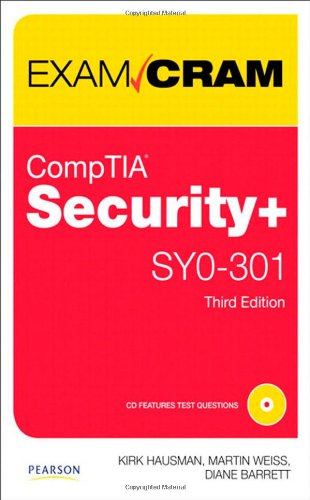 CompTIA Security+ SY0-301 Exam Cram By Kirk Hausman