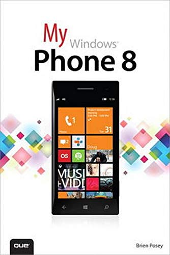 My Windows Phone 8 By Brien Posey