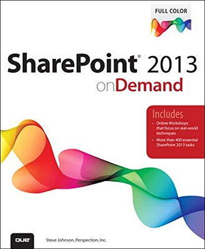 SharePoint 2013 on Demand By Steve Johnson