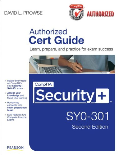 CompTIA Security+ SY0-301 Cert Guide By David L. Prowse