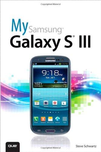 My Samsung Galaxy S III By Steve Schwartz