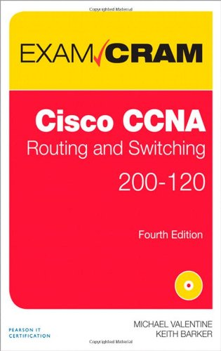 CCNA Routing and Switching 200-120 Exam Cram By Michael H. Valentine