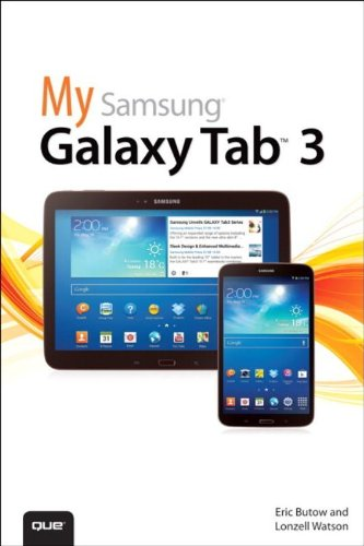 My Samsung Galaxy Tab 3 By Eric Butow