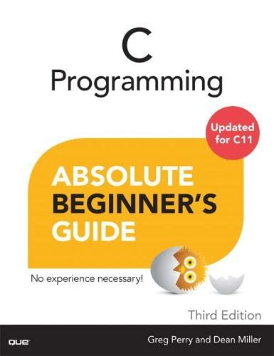C Programming Absolute Beginner's Guide By Greg Perry
