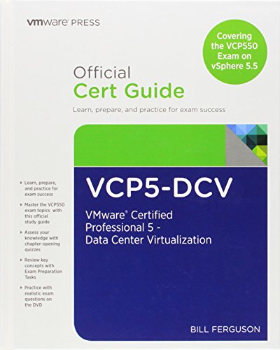 VCP5-DCV Official Certification Guide (Covering the VCP550 Exam) By Bill Ferguson