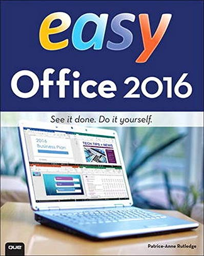 Easy Office 2016 By Patrice-Anne Rutledge