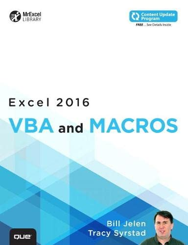 Excel 2016 VBA and Macros (includes Content Update Program) By Bill Jelen