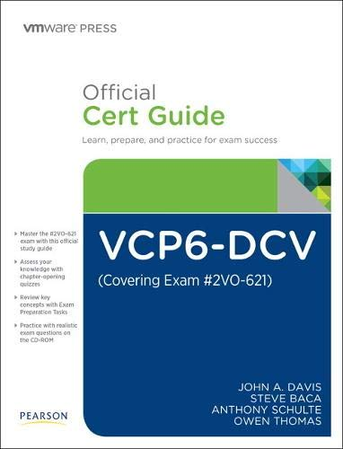 VCP6-DCV Official Cert Guide (Covering Exam #2VO-621) (Vmware Press Certification) By John A. Davis