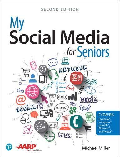 My Social Media for Seniors By Michael Miller