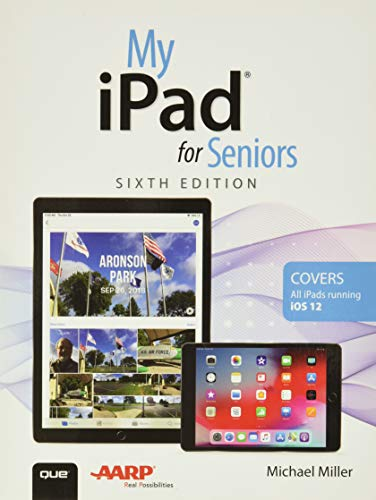 My iPad for Seniors By Michael Miller
