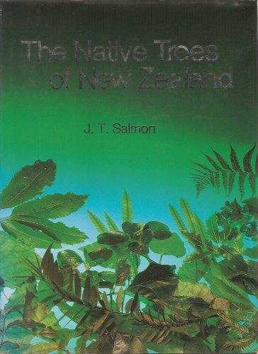 Native Trees of New Zealand By John Salmon