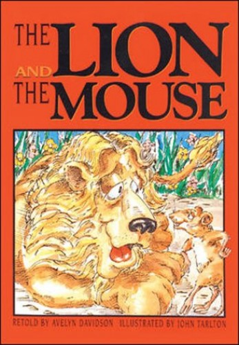 The Lion and the Mouse By Avelyn Davidson