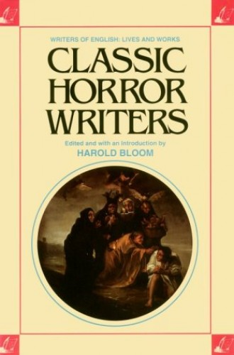 Classic Horror Writers By Prof. Harold Bloom