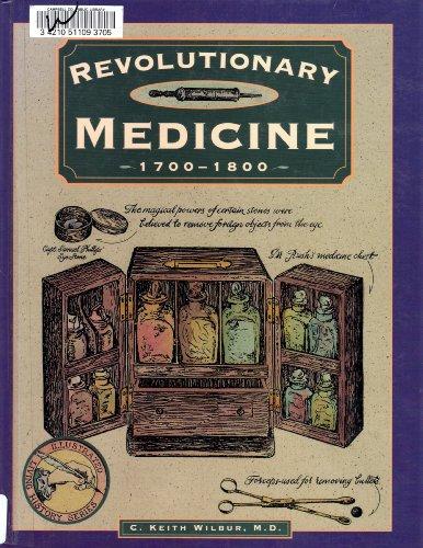 Revolutionary Medicine (Ilh) (Z) By Keith C Wilbur