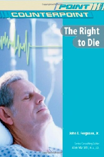 The Right To Die Point Counterpoint Issues In border=