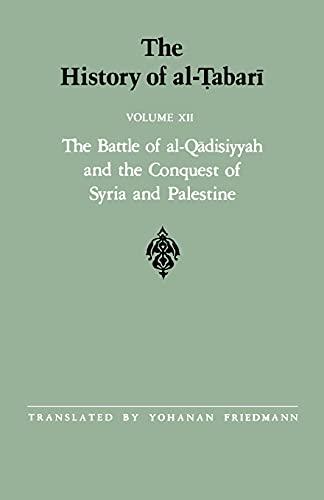 History of al-Tabari Vol. 12, The By Yohanan Friedmann